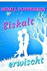 Eiskalt erwischt: Ein Highlands-Liebesroman Kindle Ausgabe