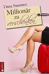 Millionär zu verschenken: Liebesroman Kindle Ausgabe