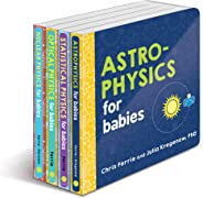 Baby University Physics Board Book Set: Astrophysics for Babies, Statistical Physics for Babies, Optical Physics for Babies,