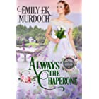 Always the Chaperone (Never the Bride Book 2) (English Edition)