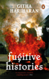 Fugitive Histories