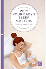 Why Your Baby's Sleep Matters (Pinter & Martin Why it Matters Book 1) Kindle Edition