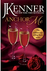 Anchor Me: Stark Series Book 4 Kindle Edition