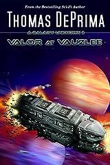 Valor At Vauzlee (A Galaxy Unknown Book 2) (English Edition) Kindle Ausgabe