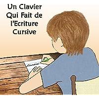 Un Clavier Qui Fait De l'Ecriture Cursive (A Keyboard That Creates Cursive Writing)