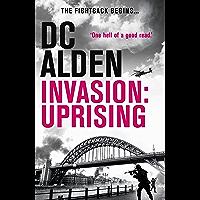INVASION: UPRISING (The Invasion Series Book 2)