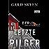 Der letzte Pilger: Kriminalroman (Ein Fall für Tommy Bergmann 1)