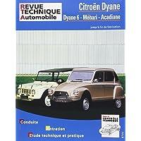 E.T.A.I - Revue Technique Automobile 279.6 - CITROEN DYANE/MEHARI/ACADIANE - 1970 à 1988