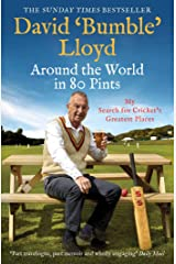 Around the World in 80 Pints: My Search for Cricket's Greatest Places Paperback