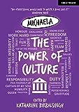 Michaela: The Power of Culture (The Michaela Way)