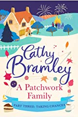 A Patchwork Family - Part Three: Taking Chances Kindle Edition