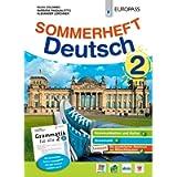 Sommerheft Deutsch. Con Grammatik für alle. Per la Scuola media. Con ebook. Con espansione online. Con CD-Audio [Lingua…