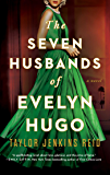 The Seven Husbands of Evelyn Hugo: A Novel (English Edition)