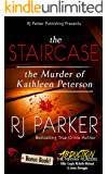 The Staircase: The Murder of Kathleen Peterson (True Crime Murder & Mayhem) (English Edition)