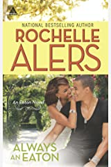 Always an Eaton: Sweet Dreams (The Eatons, Book 3) / Twice the Temptation (The Eatons, Book 4) (Mills & Boon Kimani Arabesque) Kindle Edition
