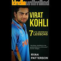 Virat Kohli: 7 Life Changing Lessons