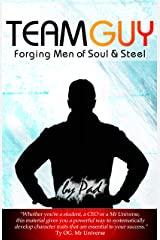 TEAM GUY - Forging Men of Soul & Steel Kindle Edition