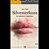 Silvesterkuss: Ein lesbischer Liebesroman