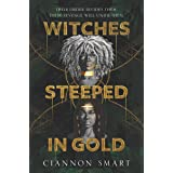 Witches Steeped in Gold (English Edition)
