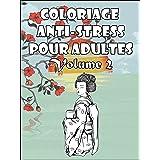 Coloriage anti-stress pour adultes V.2 - Spécial Geishas: 40 fabuleux dessins à imprimer (Coloriage pour adultes)