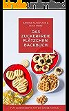 Plätzchen Backbuch 🍪🥟– zuckerfrei, glutenfrei und vegan – neue Ideen für die Weihnachtsbäckerei - Kekse mit Kindern selber backen: Für Babys, Kleinkinder und die ganze Familie!