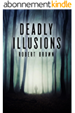 Deadly Illusions: A Private Detective Crime Thriller (English Edition)