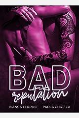 Bad Reputation (Italian Edition) Versión Kindle