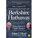 The Complete Financial History of Berkshire Hathaway: A Chronological Analysis of Warren Buffett and Charlie Munger's Conglom