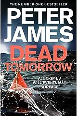 Dead Tomorrow (Roy Grace Book 5) Kindle Edition