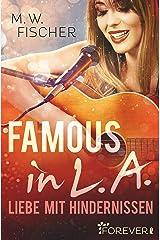 Famous in L.A.: Liebe mit Hindernissen Kindle Ausgabe