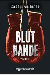Blutbande (German Edition) Kindle Edition