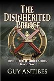 The Disinherited Prince (English Edition)