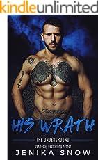 His Wrath (Underground, 2) (English Edition)