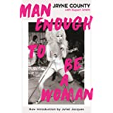 Man Enough to Be a Woman (Serpent's Tail Classics)