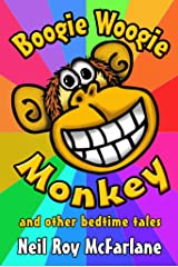 Boogie Woogie Monkey and Other Read-Aloud Tales - ILLUSTRATED: Funny Animal Stories for Kids (and off you went to the woods ... Book 4) Kindle Edition