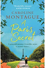 A Paris Secret: A heartbreaking historical novel of love, secrets and family to read in 2021! Kindle Edition