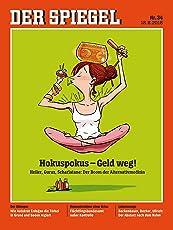 DER SPIEGEL 34/2018: Hokospokus - Geld weg!