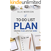 To-Do List Plan: Creating To-Do Lists That Work! (Spanish Edition)
