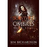 Survivre aux Ombres (Ombre et Lumière t. 2)