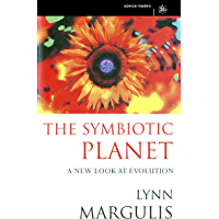 The Symbiotic Planet: A New Look At Evolution (SCIENCE MASTERS) (English Edition)