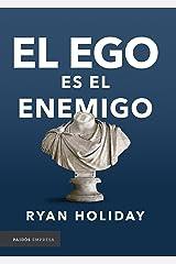 El ego es el enemigo (Spanish Edition) Kindle Edition