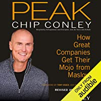 Peak: How Great Companies Get Their Mojo from Maslow (Revised and Updated)
