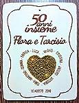 Crociedelizie, Idea regalo nozze d'oro d'argento 50 25 anni matrimonio cinquantesimo venticinquesimo anniversario targa...