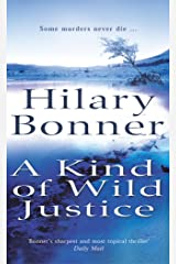 A Kind Of Wild Justice Kindle Edition