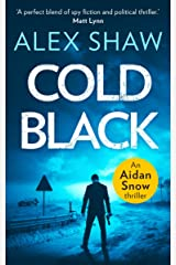 Cold Black (An Aidan Snow SAS Thriller, Book 2) Kindle Edition