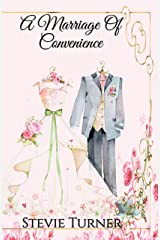 A Marriage of Convenience Kindle Edition