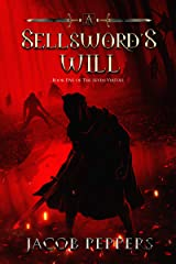 A Sellsword's Will: Book Five of the Seven Virtues Kindle Edition