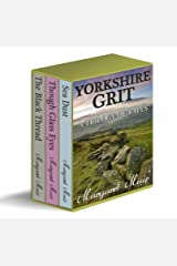YORKSHIRE GRIT - A Trilogy of Tales (BOX SET) Kindle Edition