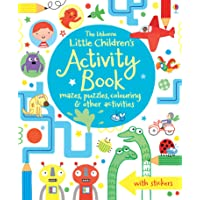 The Usborne Little Children' Activity Book : Mazes, puzzles, colouring & other activities