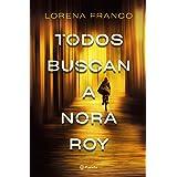 Todos buscan a Nora Roy (Autores Españoles e Iberoamericanos)